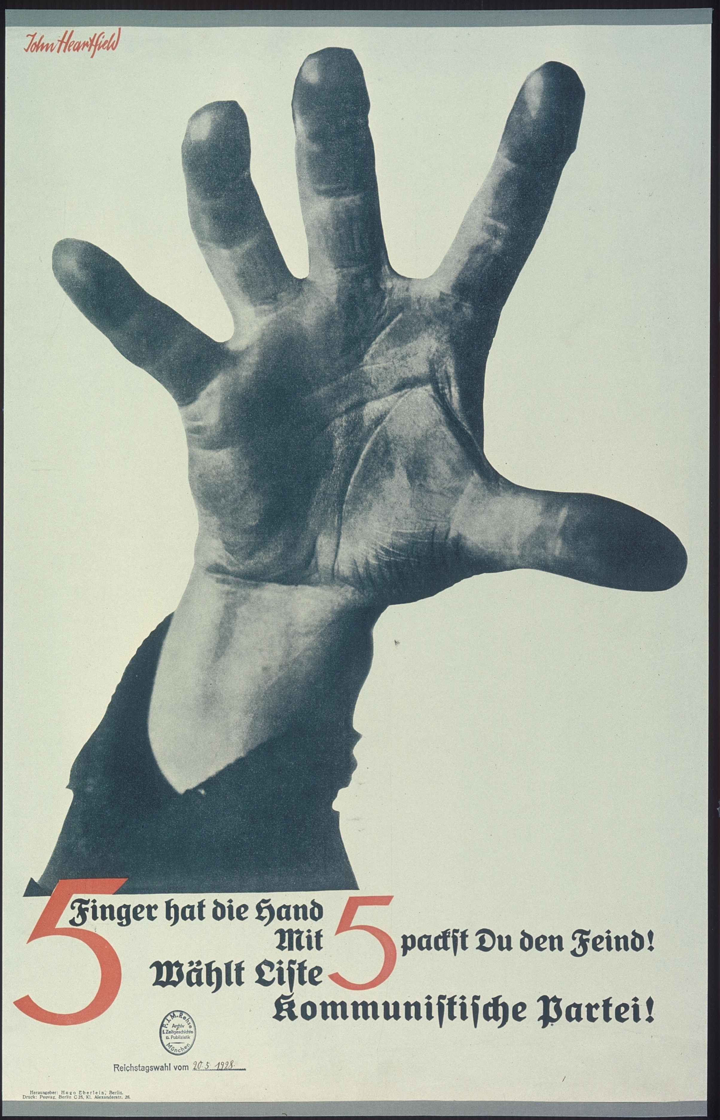 John Heartfield, 5 Finger hat die Hand (Five Fingers Has the Hand), 1928, KPD election poster.