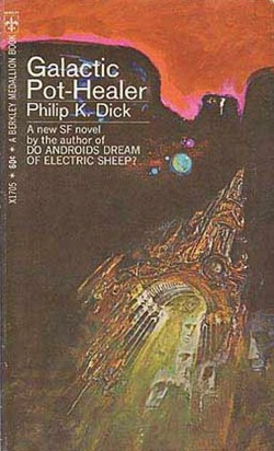 Cover for the first edition of Galactic Pot-Healer (New York: Berkley Books, 1969).