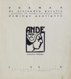 Title page of Alejandro Peralta's Ande (Puno, Editorial Titikaka, 1926), with a woodcut by Manuel Pantigoso.